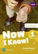 NOW I KNOW! 1 - LEARNING TO READ STUDENT BOOK WITH ONLINE PRACTICE