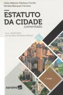 ESTATUTO DA CIDADE COMENTADO - LEI N. 10.2572001 - LEI DO MEIO AMBIENTE ARTIFICIAL -7ª ED.