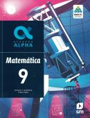 GERACAO ALPHA - MATEMATICA - 9º ANO - 3ª ED. 2019 - BNCC