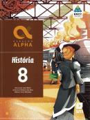 GERACAO ALPHA - HISTORIA - 8º ANO - 3ª ED. 2019 - BNCC