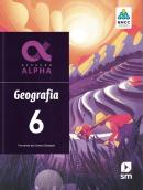 GERACAO ALPHA - GEOGRAFIA - 6º ANO - 3ª ED. 2019 - BNCC