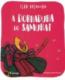 DOBRADURA DO SAMURAI, A - 2ª ED