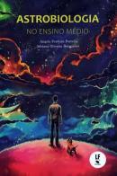 ASTROBIOLOGIA NO ENSINO MEDIO