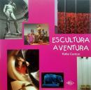 ESCULTURA AVENTURA - 2ª ED