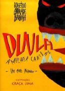 DUULA - A MULHER CANIBAL