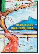 DEBAIXO DE UMA CEREJEIRA - HISTORIAS CONTADAS NO JAPAO