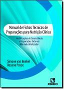 MANUAL DE FICHAS TECNICAS DE PREPARACOES PARA NUTRICAO CLINICA