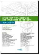 ATENDIMENTO PSICOLOGICO AOS ESTUDANTES DE MEDICINA – TECNICA E ETICA