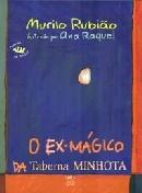 EX- MAGICO DA TABERNA MINHOTA, O