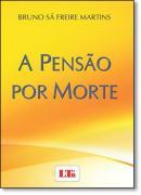 PENSAO POR MORTE, A