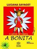 AMOR DE MARIA, A BONITA, O
