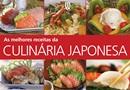 MELHORES RECEITAS DA CULINARIA JAPONESA, AS