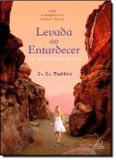 LEVADA AO ENTARDECER - OS SOBRENATURAIS