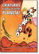 CALVIN E HAROLDO - VOL. 5 - CRIATURAS BIZARRAS DE OUTRO PLANETA! - 2ª EDICAO