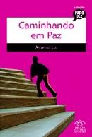 CAMINHANDO EM PAZ