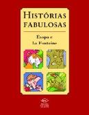 HISTORIAS FABULOSAS- ESOPO E LA FONTAINE OPINIAO DOS LEITORES
