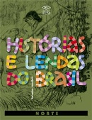 HISTORIAS E LENDAS DO BRASIL- NORTE