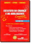 ESTATUTO DA CRIANCA E DO ADOLESCENTE - LEI 8.069/1990 - ARTIGO POR ARTIGO 4ª EDICAO