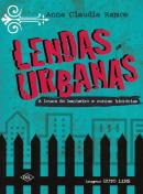 LENDAS URBANAS - A LOURA DO BANHEIRO E OUTRAS HISTORIAS