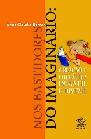 NOS BASTIDORES DO IMAGINARIO - CRIACAO E LITERATURA INFANTIL E JUVENIL