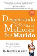 DESPERTANDO O QUE HA DE MELHOR EM SEU MARIDO