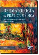 DERMATOLOGIA NA PRATICA MEDICA