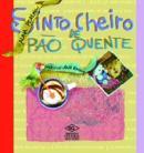 SINTO CHEIRO DE PAO QUENTE