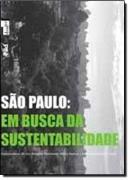 SAO PAULO - EM BUSCA DA SUSTENTABILIDADE