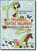 PALAVRAS...TANTAS PALAVRAS DICIONARIO ILUSTRADO DA LINGUA PORTUGUESA