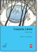 ESQUERDA, A DIREITA, A