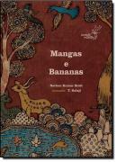 MANGAS E BANANAS