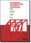 COMUNIDADES DE APRENDIZAGEM E DE PRATICA EM METAVERSO