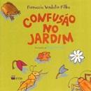 CONFUSAO NO JARDIM