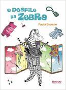 DESFILE DA ZEBRA, O