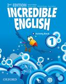 INCREDIBLE ENGLISH 1 ACTIVITY BOOK - SECOND EDITION