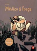 MEDICO A FORCA