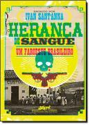 HERANCA DE SANGUE - UM FAROESTE BRASILEIRO