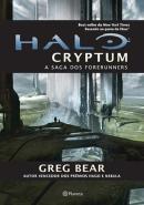 HALO - CRYPTUM: A SAGA DOS FORERUNNERS - LIVRO 1