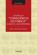 HISTORIA DA CONSCIENCIA HISTORICA OCIDENTAL CONTEMPORANEA