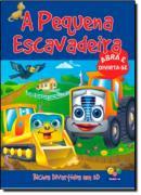 BICHOS DIVERTIDOS EM 3D - PEQUENA ESCAVADEIRA, A