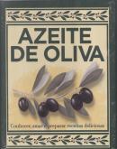 KIT AZEITE DE OLIVA-CONHECER, AMAR, COZINHAR