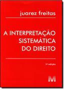 INTERPRETACAO SISTEMATICA DO DIREITO, A