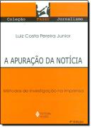 APURACAO DA NOTICIA, A