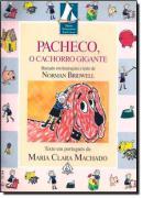 PACHECO, O CACHORRO GIGANTE