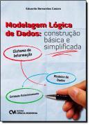 MODELAGEM LOGICA DE DADOS - CONSTRUCAO BASICA E SIMPLIFICADA