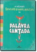 MELHORES BRINCADEIRINHAS MUSICAIS DA PALAVRA CANTADA, AS