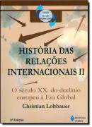 HISTORIA DAS RELACOES INTERNACIONAIS II