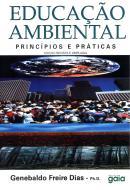 EDUCACAO AMBIENTAL - PRINCIPIOS E PRATICAS - 9ªED