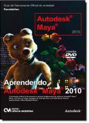 APRENDENDO AUTODESK MAYA 2010
