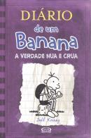 DIARIO DE UM BANANA - VOL.5 A VERDADE NUA E CRUA